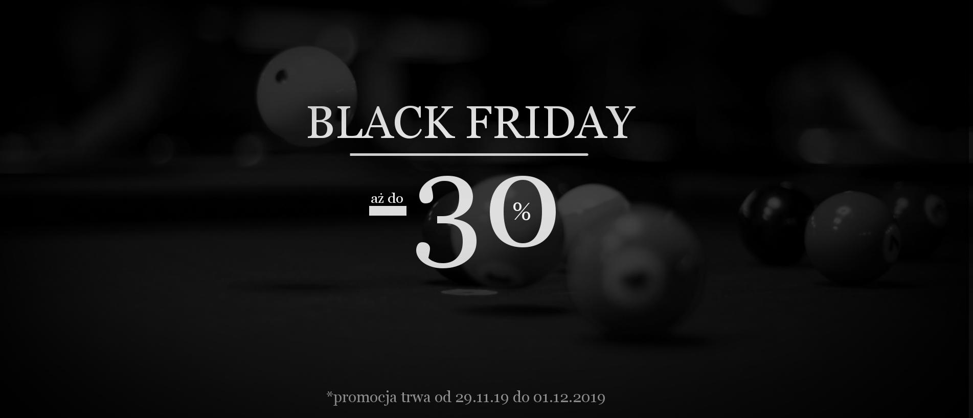 Black Weekend w BilardSklep.pl - do - 30% na cały asortyment !